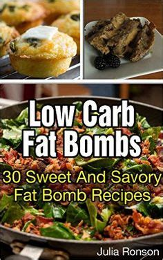 bombs and easy low carb high sweet and savory ketogenic bombs books 1000 images about low carb ketogenic bombs on