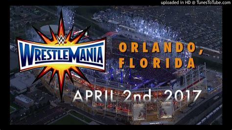 theme song wrestlemania 2015 wwe wrestlemania 33 theme song 2016 youtube