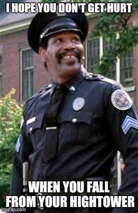 Meme Police - police academy memes image memes at relatably com