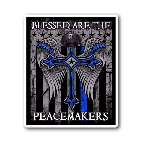 blessed are the peacemakers tattoo blessed are the peacemakers sticker enforcement