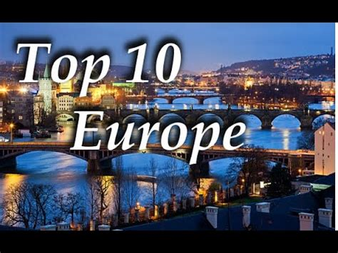 European Get Away 10 Cities You Should Visit In Europe by Eleven Intelligent Journey Websites You Shouldn T Miss