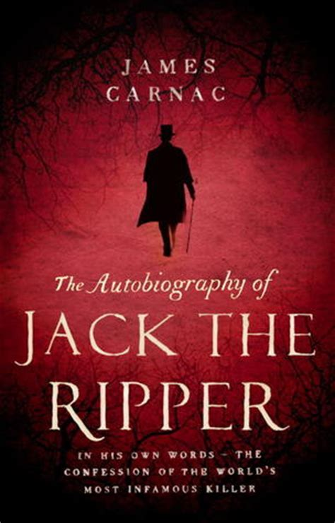 the ripper books the autobiography of the ripper by carnac