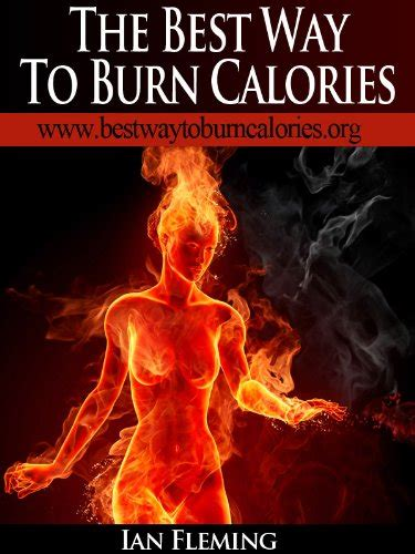 10 Ways To Burn More Calories During The Day by Best Ways To Burn Calories Best Ways To Best Ways To