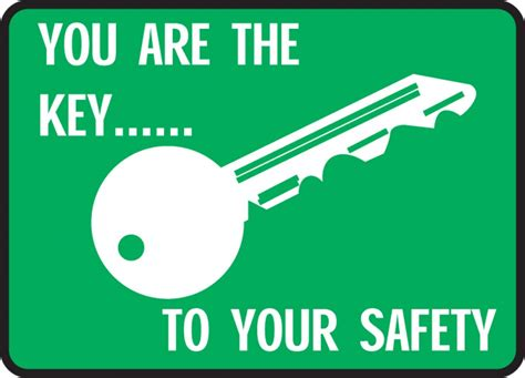 you are the key to your safety safety incentive sign mgnf532