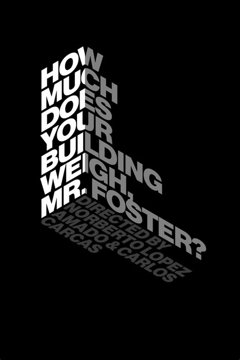 design poster type poster design for norman foster s documentary film shown