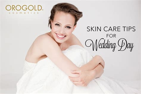 7 Makeup Tips For Your Wedding Day by Skin Care Tips For Your Wedding Day And Groom