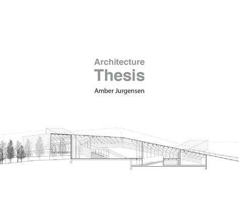 architecture thesis  amber jurgensen issuu