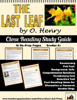 short story analysis the last leaf by o henry the class act press teaching resources teachers pay teachers