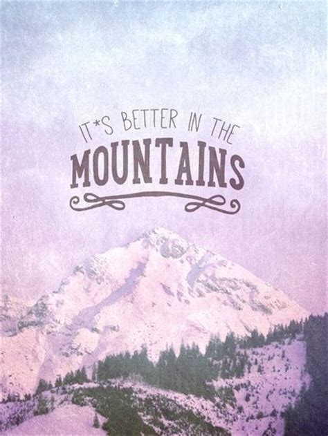 popular mountain quotes  sayings collections golfiancom