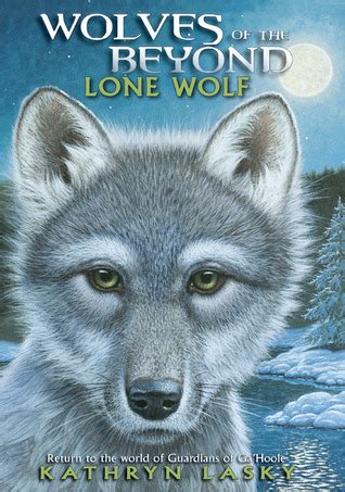 lone wolf wolves    series   kathryn lasky