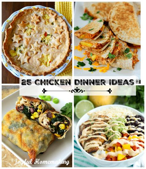 chicken for a dinner 25 chicken dinner ideas joyful homemaking