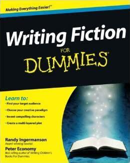 Writing Fiction For Dummies The Mom Creative