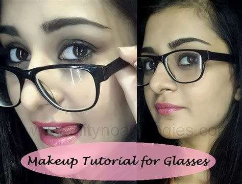 makeup tutorial for glasses tutorial how to apply makeup for girls who wear glasses