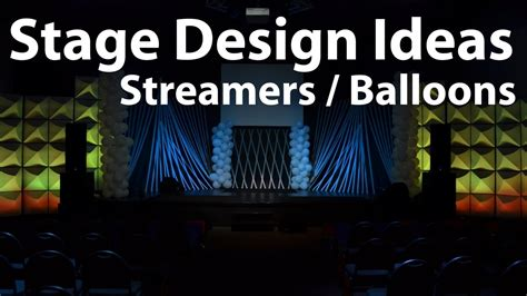 Decorating Ideas On A Budget by Church Stage Design Ideas Streamers And Balloons Youtube
