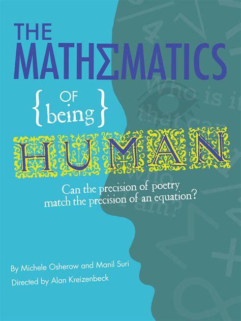 The Mathematics Of the mathematics of being human manil suri umbc