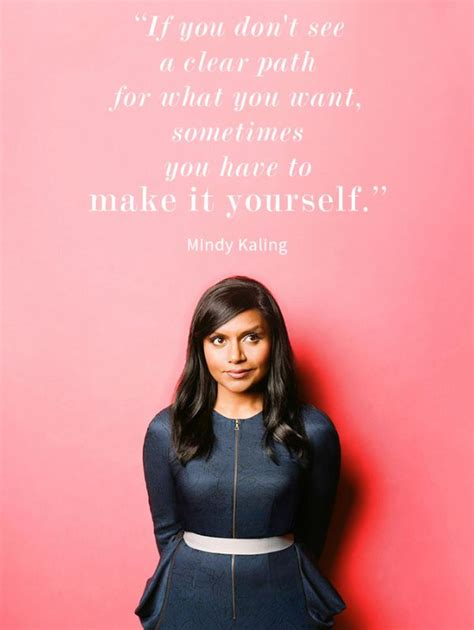 mindy kaling feminist quotes mindy kaling quotes life quotesgram