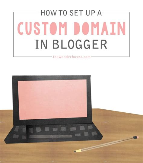 blogger custom domain how to set up a custom domain in blogger the right way