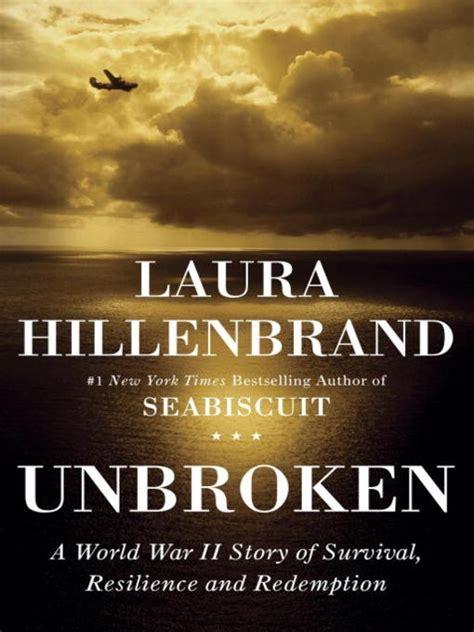 Pdf Unbroken World Survival Resilience Redemption unbroken a world war ii story of surviva