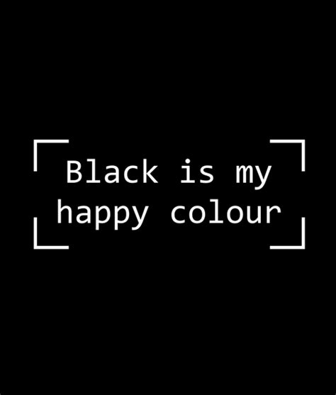 what color is my shirt black is my happy colour t shirt graphic tees size xs s m