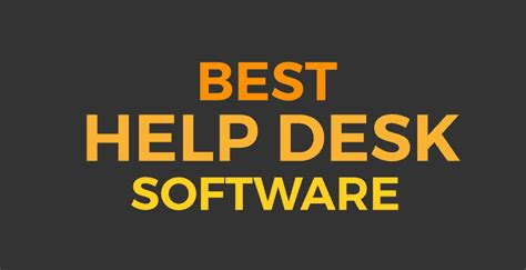 best help desk software best help desk software choose the right one for your