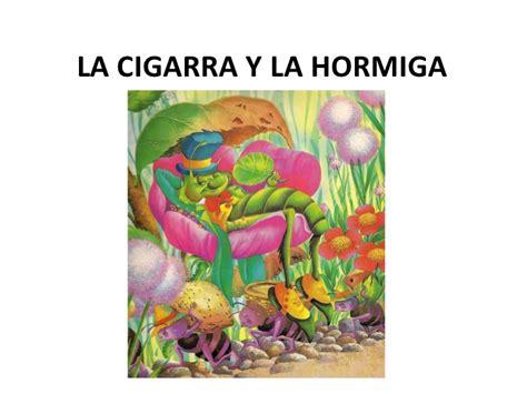 la cigarra y la la cigarra y la hormiga