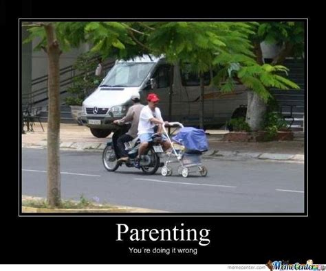 Funny Parenting Memes - 18 of our favorite parenting memes