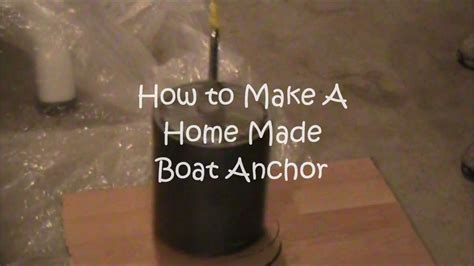 homemade boat anchor design how to make a homemade boat anchor youtube