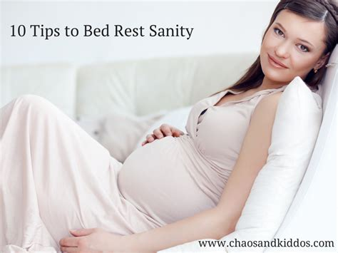 reasons to be put on bed rest 10 tips to bed rest sanity chaos kiddos