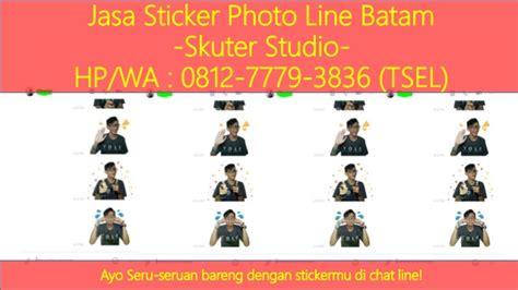 jasa membuat sticker line hp wa 0812 7779 3836 sticker line indonesia 2017 batam