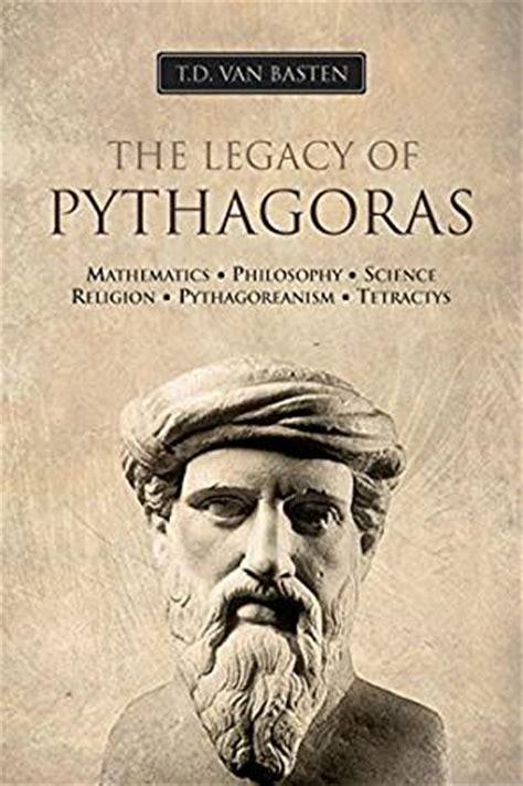 biography pythagoras ancient greece the legacy of pythagoras the man behind