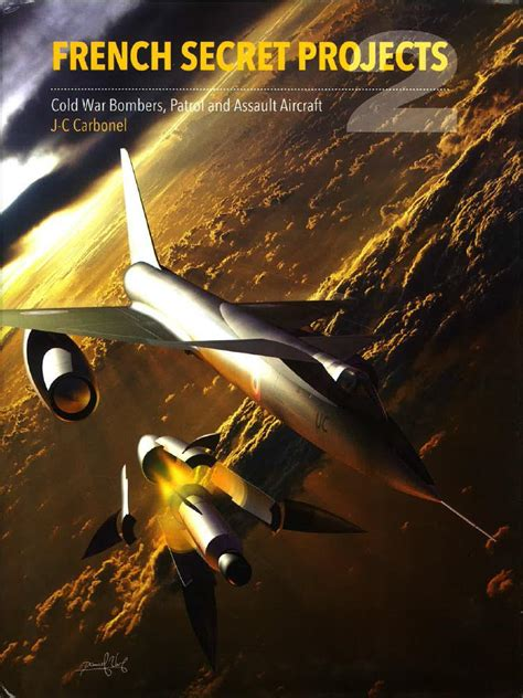 french secret projects 2 1910809063 review french secret projects 2 cold war bombers patrol and assault aircraft ipms usa reviews