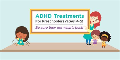 Adhd Medication For 4 Year - infographic adhd treatments for preschoolers ages 4 5