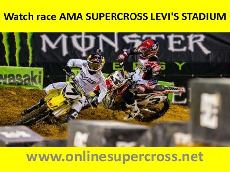 where can i watch ama motocross online full laps live ama supercross levi s stadium 18 april 2015