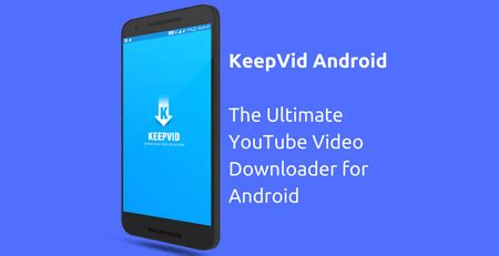 keepvid for mobile how to offline the top 3 methods