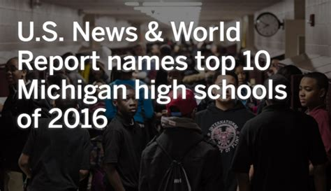 here are the top 10 michigan high schools of 2016 according to u s news and world report