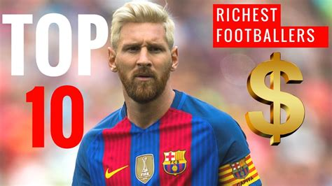 The World S Top 10 Richest By Net Worth Graphics24 by Top 10 Richest Footballers In The World 2017 Richest Footballers Net Worth 2017