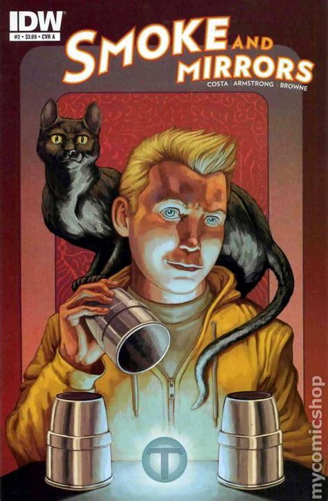 smoke mirrors books smoke and mirrors 2012 idw comic books