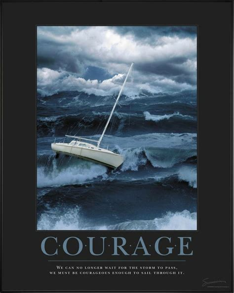 courage classic motivational poster quote quot we can no longer wait for the to pass we