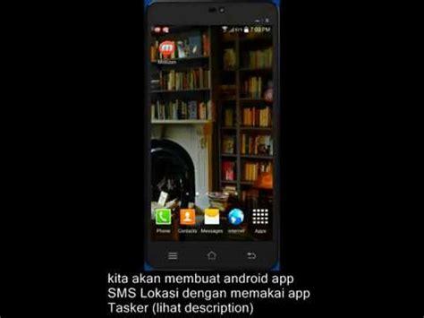 membuat virus sms untuk android 7 menit untuk membuat android apps sms lokasi youtube