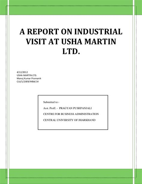 Industrial Visit Report For Mba by Manoj Usha Martin