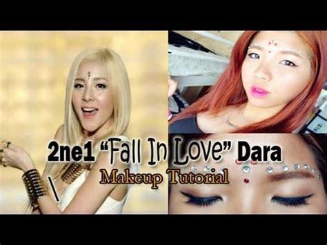 tutorial dance falling in love 2ne1 2ne1 quot falling in love quot dara inspired makeup tutorial youtube