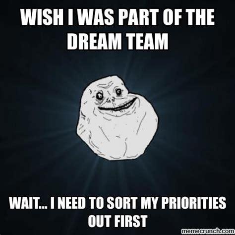 Dream On Meme - dream team