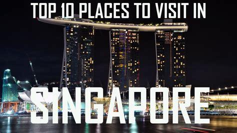 top  places  visit  singapore  top tourist