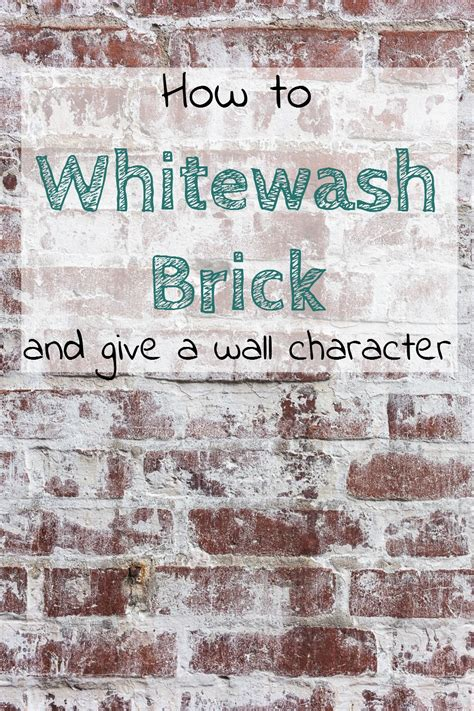 how to whitewash brick house how to whitewash brick to give a wall character