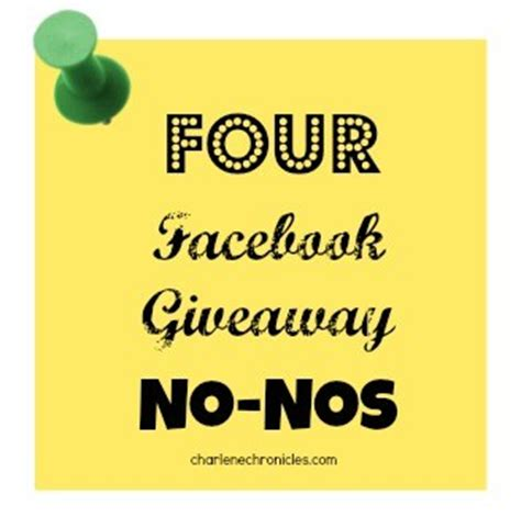 Facebook Prize Giveaway - 4 facebook contest and giveaway no nos charlene chronicles