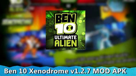 download game android ben 10 xenodrome mod apk ben 10 xenodrome v1 2 7 baixar mod apk midia android