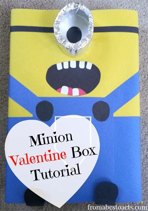 how to make a minion valentines day box minion box tutorial from abcs to acts