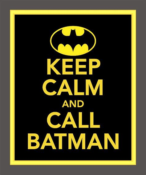 printable batman poster keep calm and call batman print