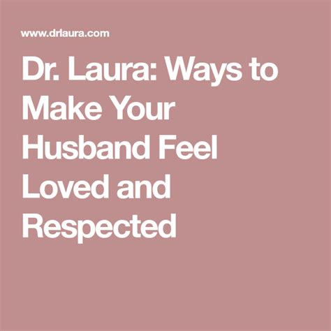 7 Ways To Make Your Partner Listen by Dr Ways To Make Your Husband Feel Loved And