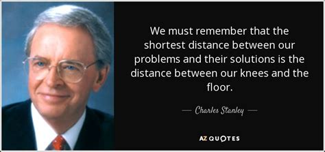top 25 quotes by charles stanley of 168 a z quotes top 25 quotes by charles stanley of 168 a z quotes